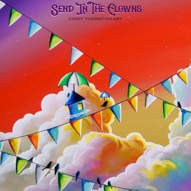 Send In The Clowns - Cindy Thornton Art